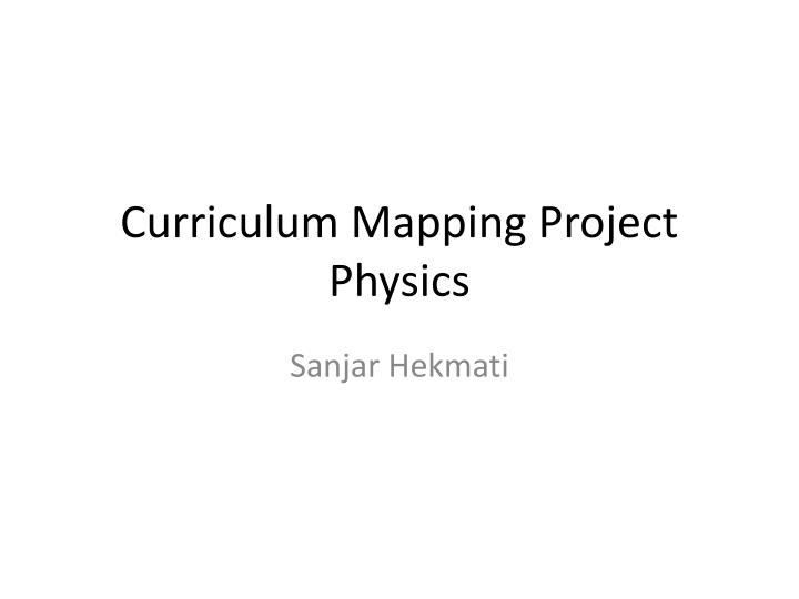 Curriculum mapping project physics