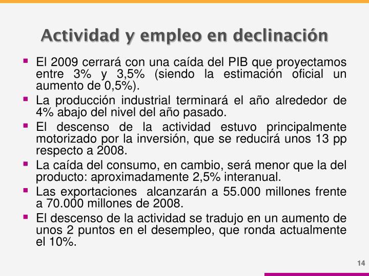 Actividad y empleo en declinación