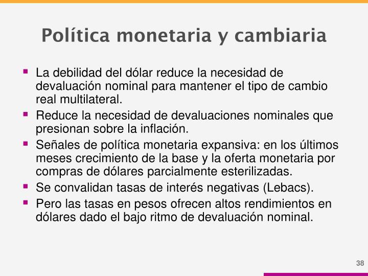 Política monetaria y cambiaria