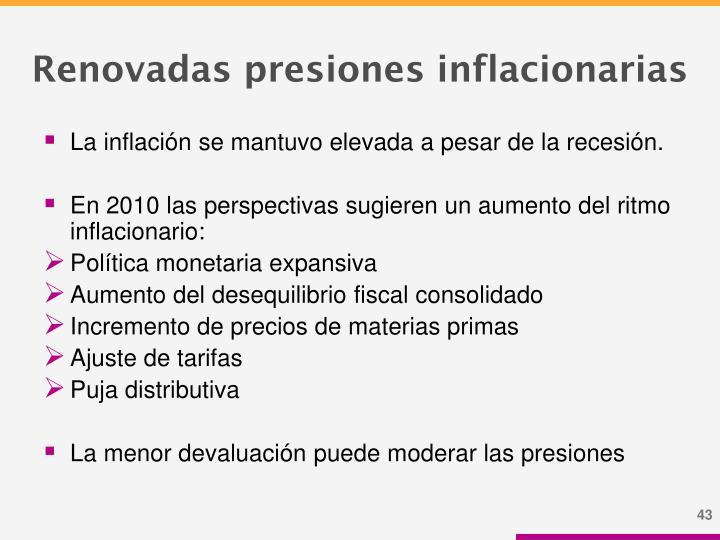 Renovadas presiones inflacionarias