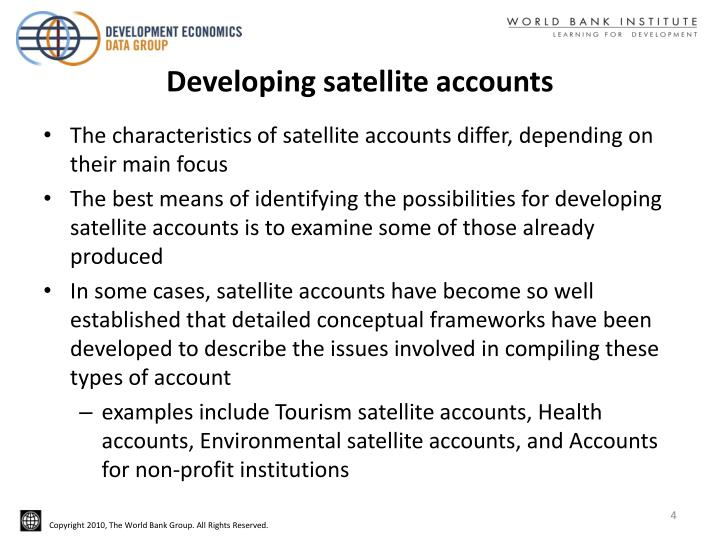 Developing satellite accounts