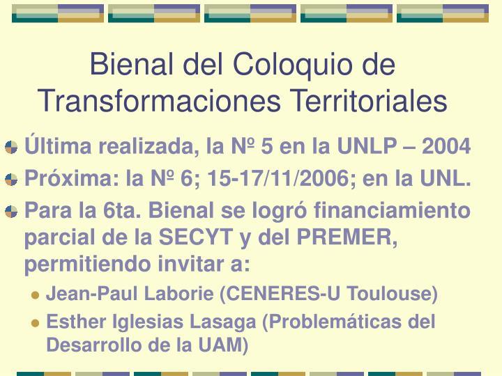 Bienal del Coloquio de Transformaciones Territoriales