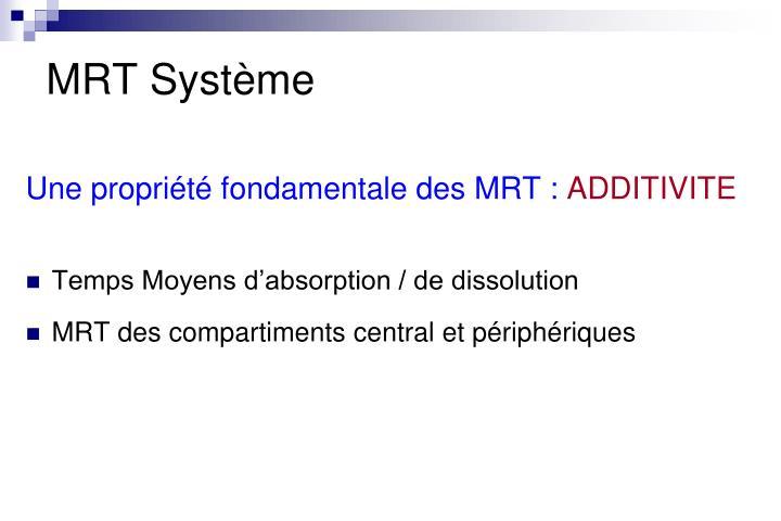 MRT Système