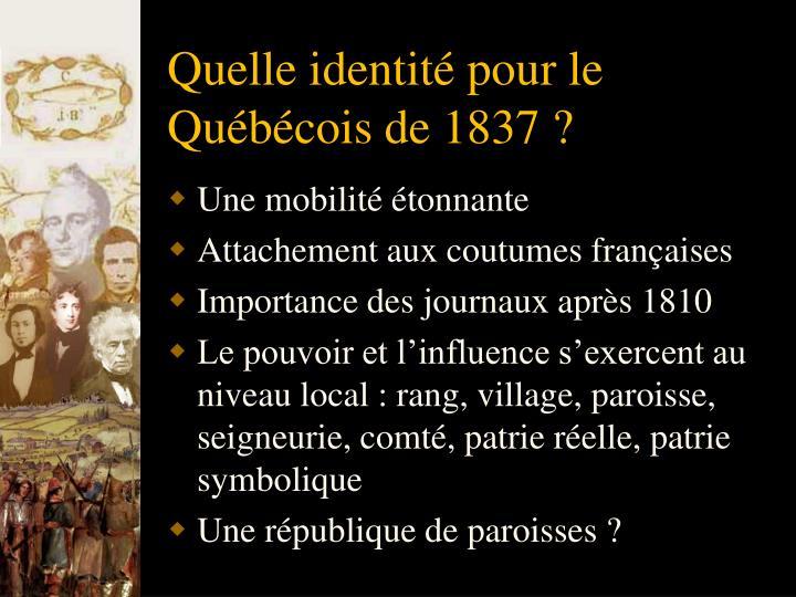 Quelle identité pour le Québécois de 1837 ?
