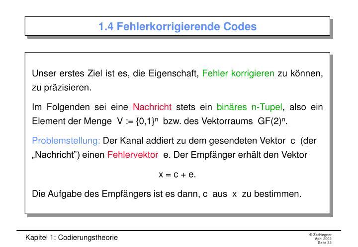 1.4 Fehlerkorrigierende Codes