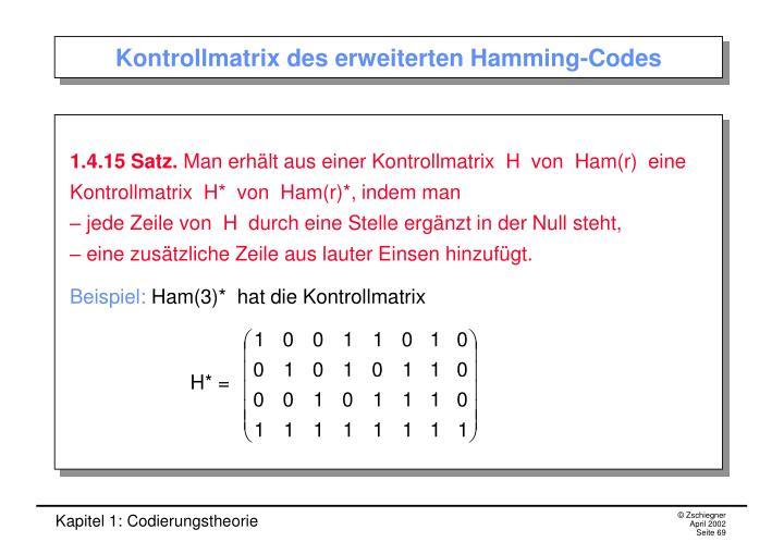Kontrollmatrix des erweiterten Hamming-Codes