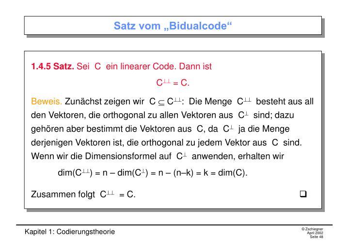 """Satz vom """"Bidualcode"""""""