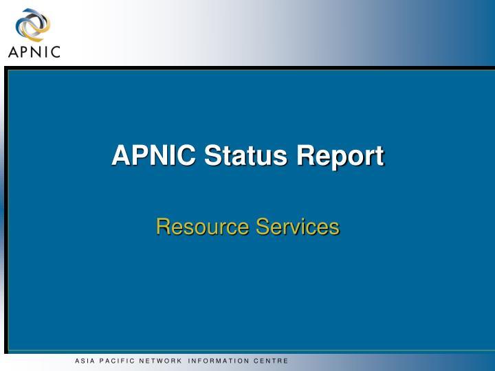 APNIC Status Report