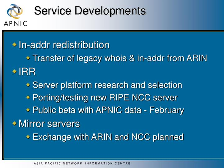 Service Developments