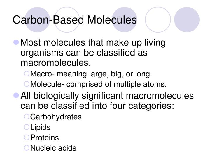 Carbon-Based Molecules