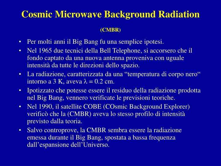 Cosmic microwave background radiation cmbr