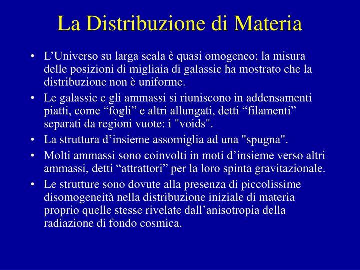 La Distribuzione di Materia