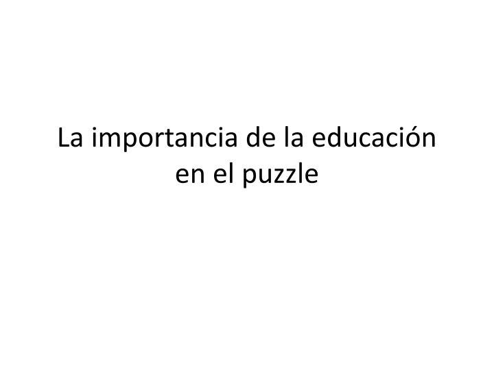 La importancia de la educación en el puzzle