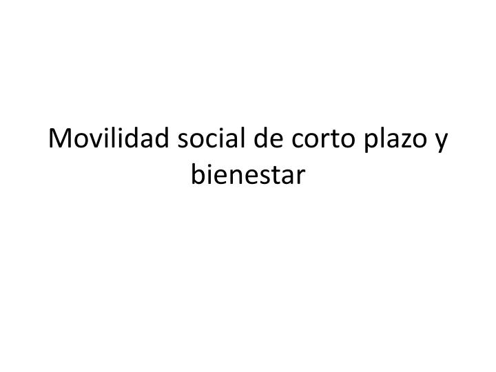Movilidad social de corto