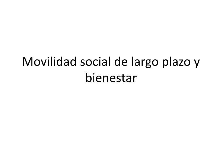 Movilidad social de largo