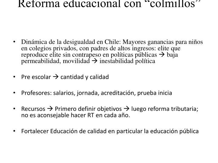 """Reforma educacional con """"colmillos"""""""