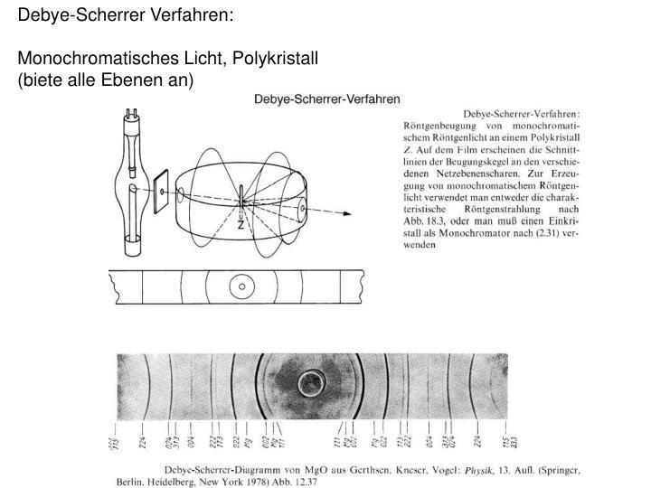 Debye-Scherrer Verfahren: