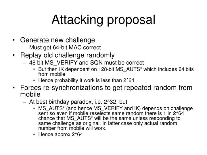 Attacking proposal