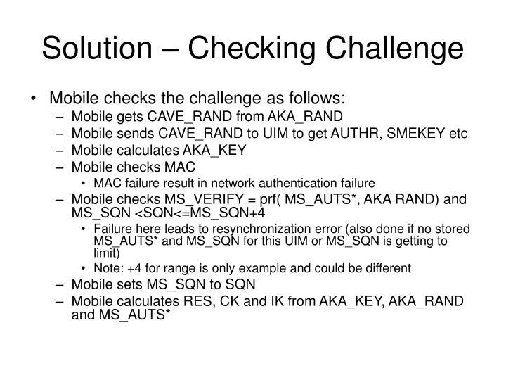 Solution – Checking Challenge
