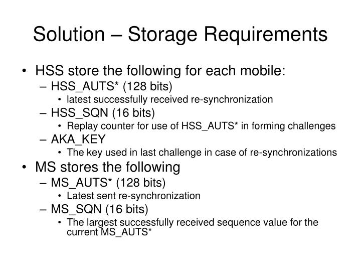 Solution – Storage Requirements