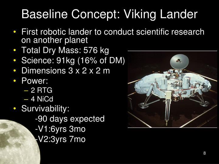 Baseline Concept: Viking Lander