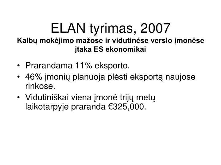 ELAN tyrimas, 2007