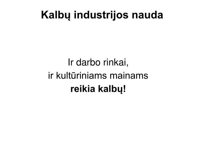 Kalbų industrijos nauda