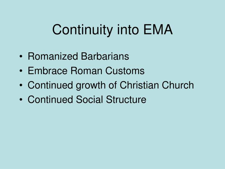 Continuity into EMA