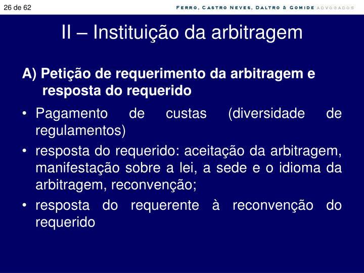 II – Instituição da arbitragem