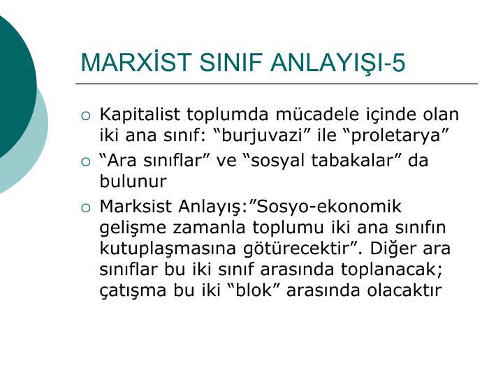 MARXİST SINIF ANLAYIŞI-5