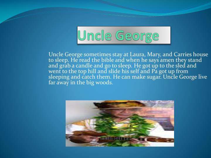 Uncle George