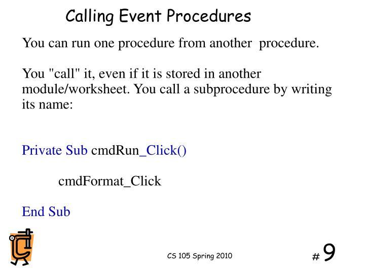 Calling Event Procedures