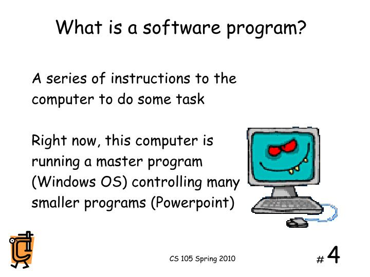 What is a software program?