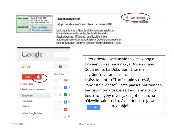 Liitetiedosto lisätään yläpalkista Google
