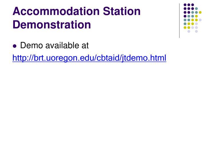 Accommodation Station Demonstration