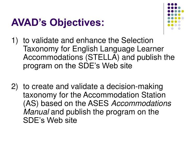 AVAD's Objectives: