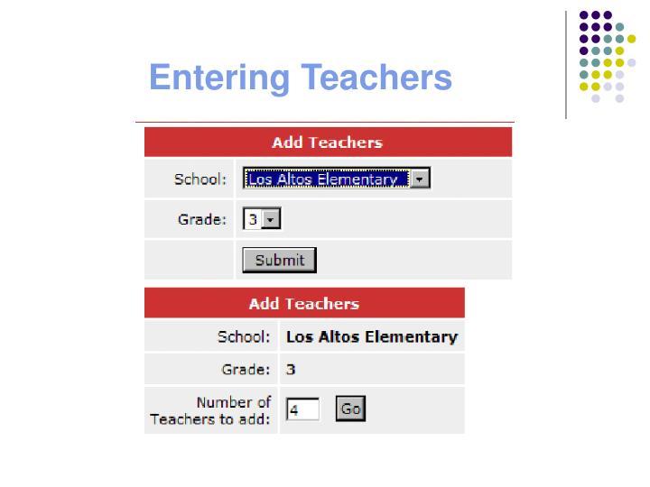Entering Teachers
