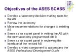 objectives of the ases scass