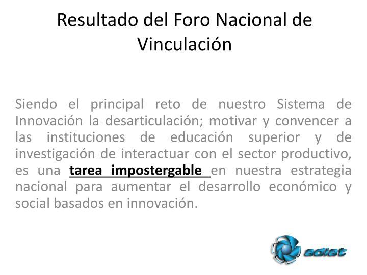Resultado del Foro Nacional de Vinculación