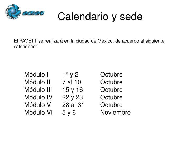 Calendario y sede