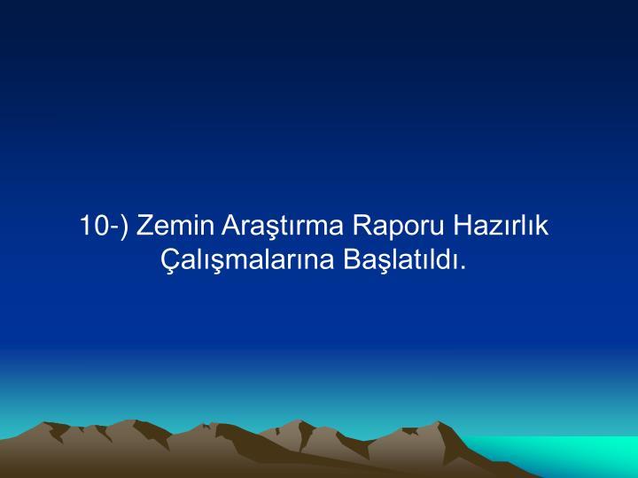 10-) Zemin Araştırma Raporu Hazırlık