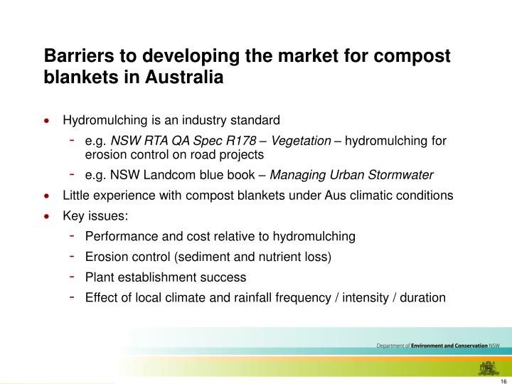 Barriers to developing the market for compost blankets in Australia
