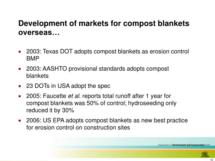 Development of markets for compost blankets overseas…