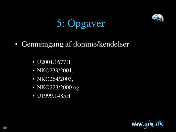 5: Opgaver