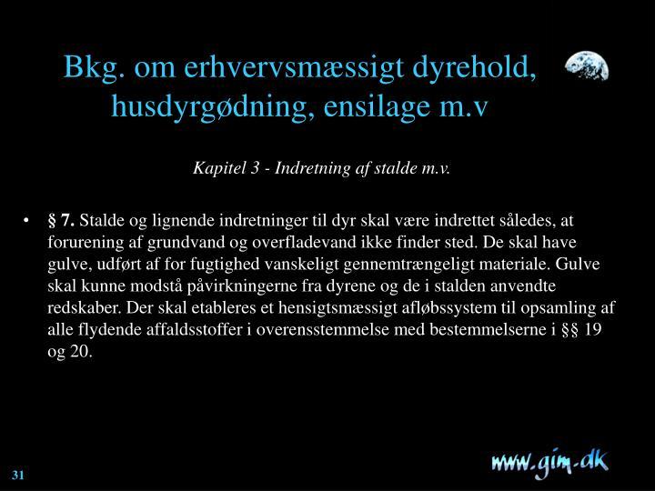 Bkg. om erhvervsmæssigt dyrehold, husdyrgødning, ensilage m.v