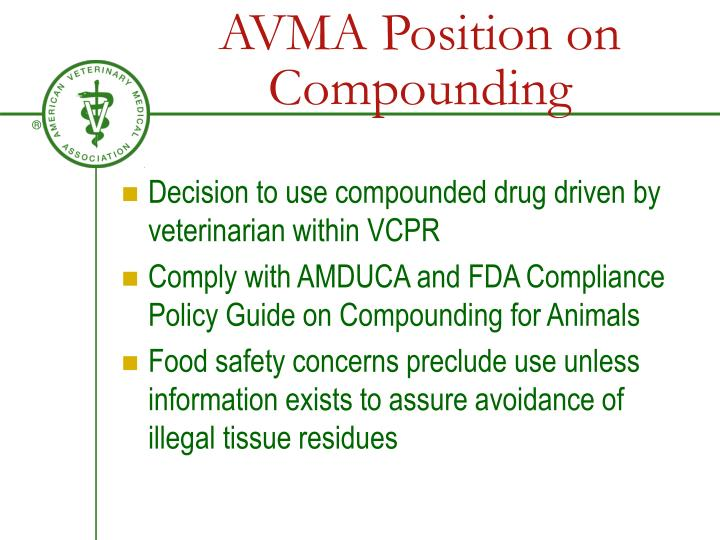 AVMA Position on Compounding