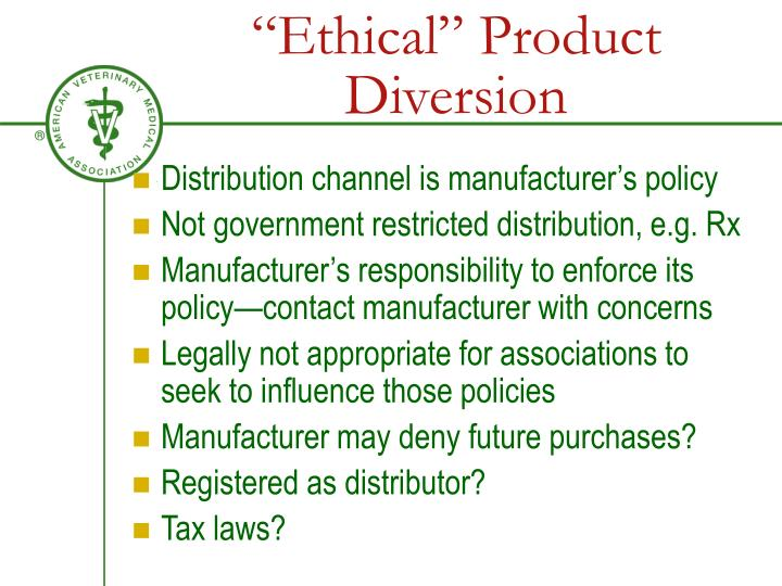 """Ethical"" Product Diversion"