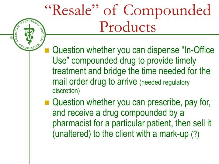 """Resale"" of Compounded Products"