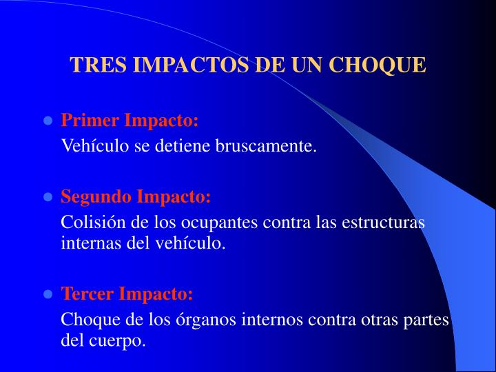 TRES IMPACTOS DE UN CHOQUE
