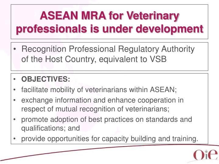 ASEAN MRA for Veterinary professionals is under development
